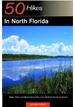 50 Hikes in North Florida