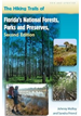 The Hiking Trails of Florida's National Forests, Parks & Preserves